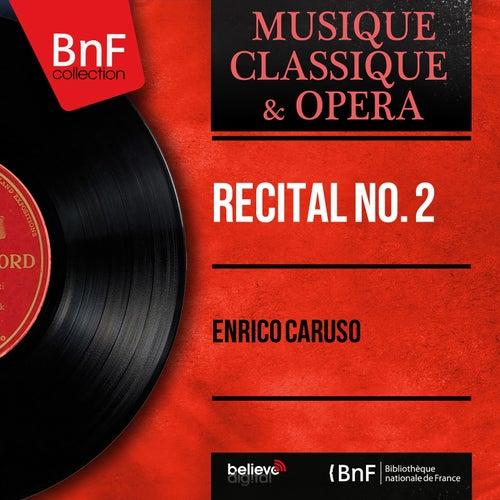 Récital No. 2 (Mono Version) by Enrico Caruso