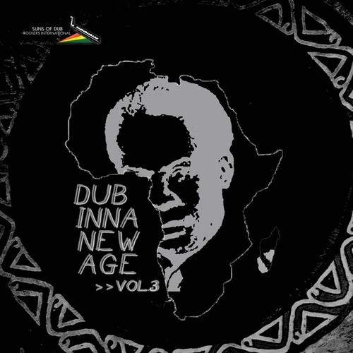 Dub Inna New Age, Vol. 3 by Suns of Dub