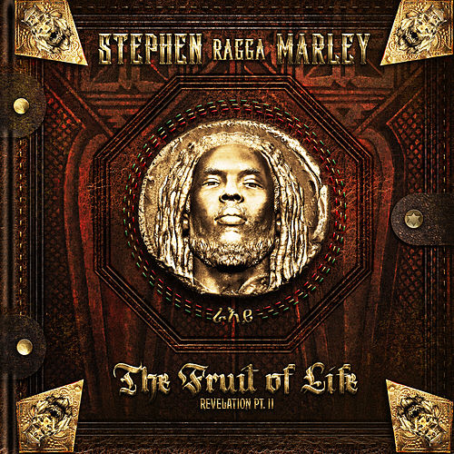 Stephen Marley 'Revelation Pt. II: 'The Fruit of Life' by Stephen Marley