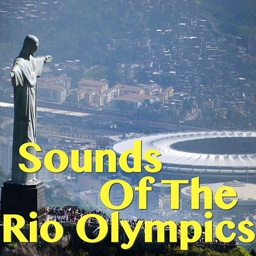 Sounds Of The Rio Olympics de Various Artists