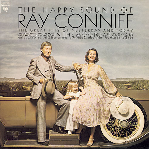 The Happy Sound of Ray Conniff: In The Mood de Ray Conniff