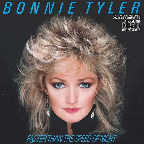 Faster Than The Speed Of Night by Bonnie Tyler