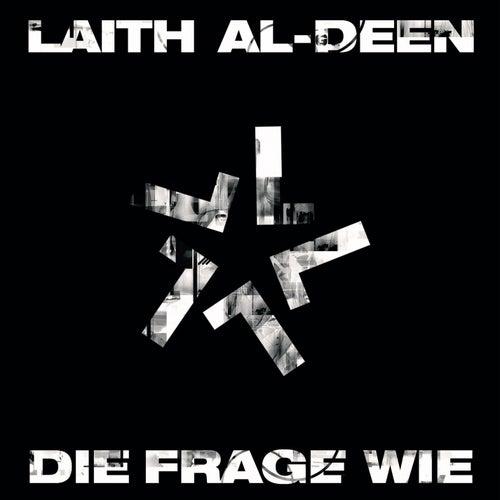 Die Frage Wie von Laith Al-Deen
