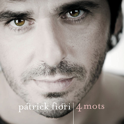 4 mots (Best of) de Patrick Fiori