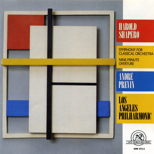 Harold Shapero: Symphony for Classical Orchestra von Los Angeles Philharmonic Orchestra