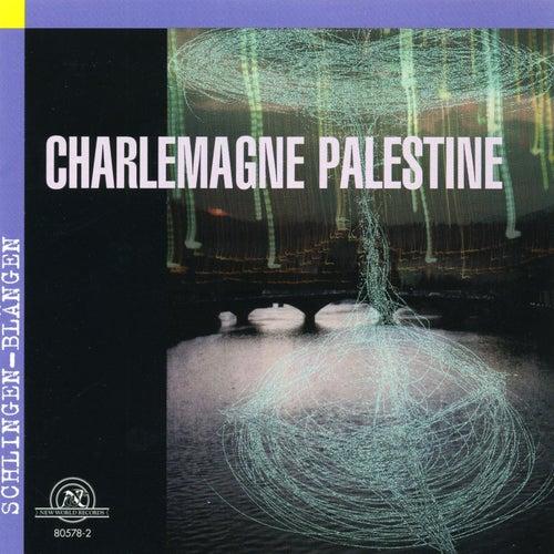 Charlemagne Palestine: Schlingen Blangen by Charlemagne Palestine