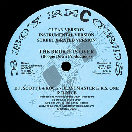 The Bridge Is Over / A Word from Our Sponsor de Boogie Down Productions