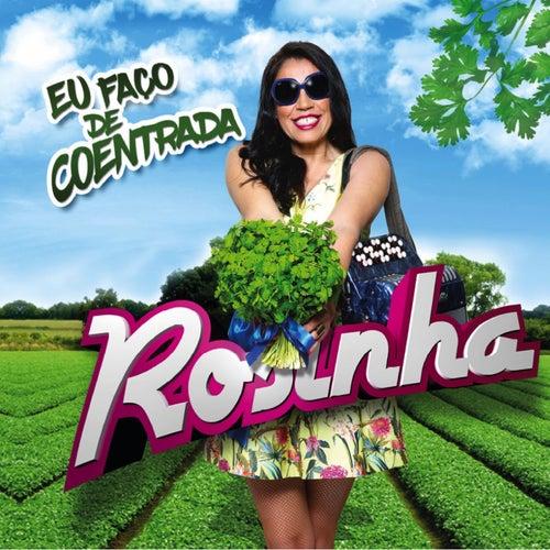 Eu Faço de Coentrada by Rosinha