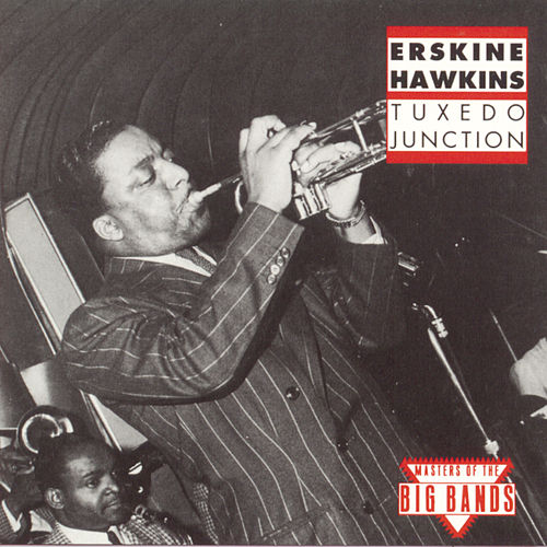Tuxedo Junction (Bluebird) von Erskine Hawkins