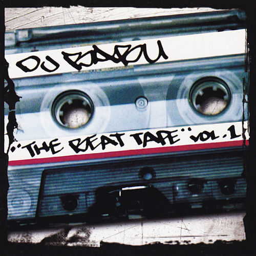 The Beat Tape, Vol. 1 von DJ Babu