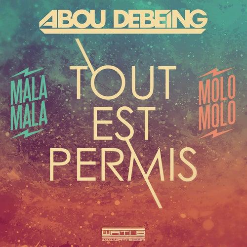 Tout est permis de Abou Debeing