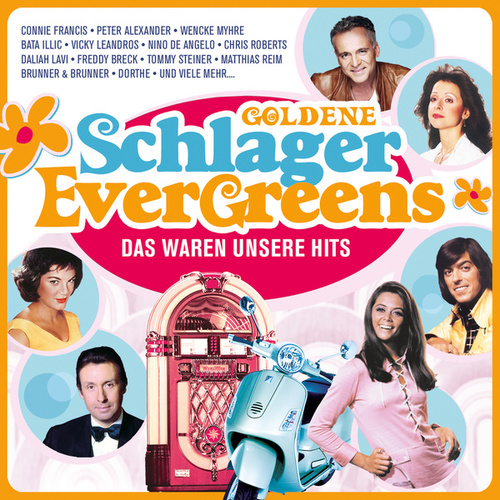 Goldene Schlager Evergreens von Various Artists