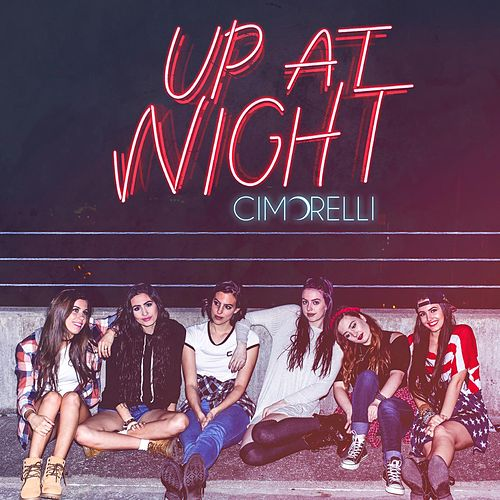 Up at Night by Cimorelli
