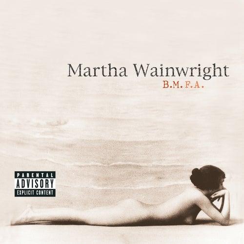 B.M.F.A. de Martha Wainwright