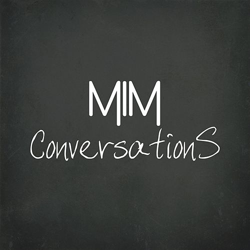Conversations von Mim