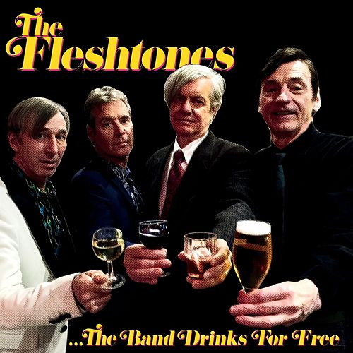 The Band Drinks For Free von The Fleshtones