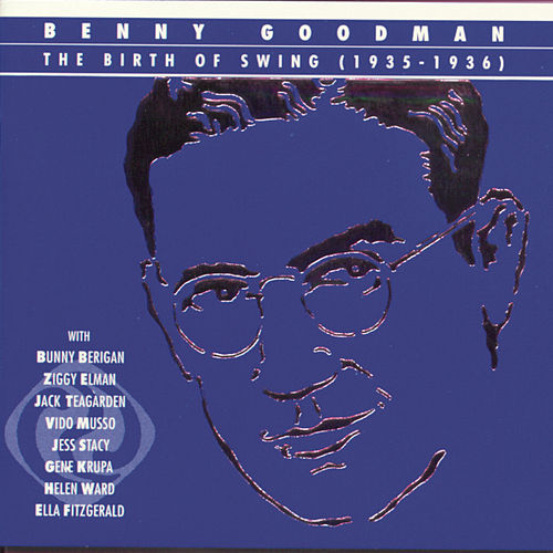 The Birth Of Swing (1935-1936) de Benny Goodman