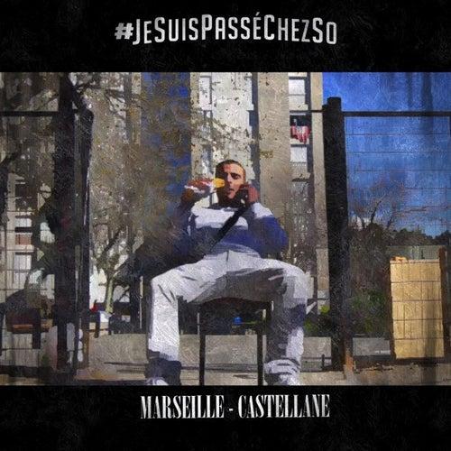 Jesuispasséchezso : Episode 1 / Marseille-Castellane de Sofiane
