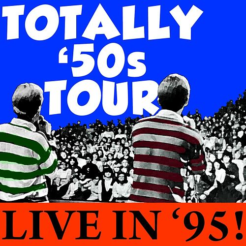 Totally 50s Tour Live In '95! de Various Artists