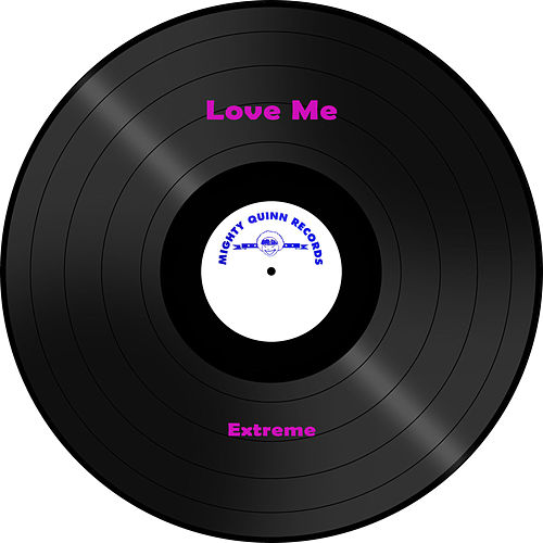 Love Me de Extreme