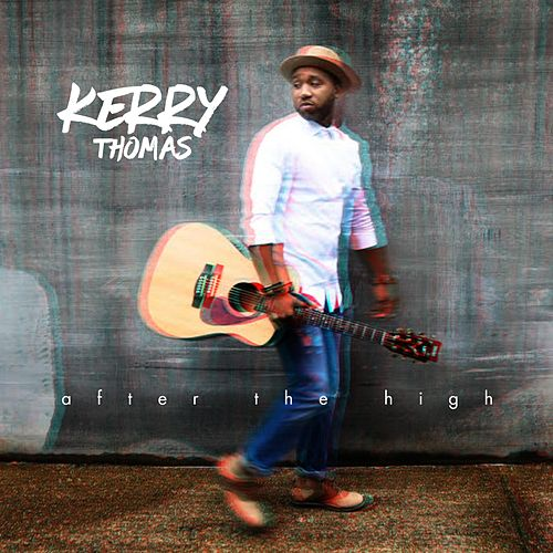 After the High by Kerry Thomas