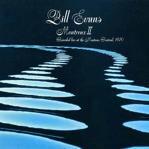Montreux II (Live) by Bill Evans