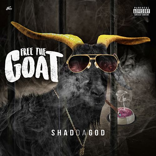 Free the Goat de Shad Da God