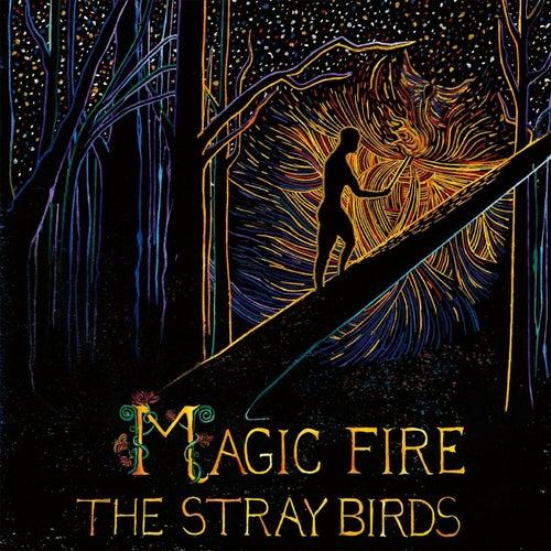 Magic Fire von Stray Birds
