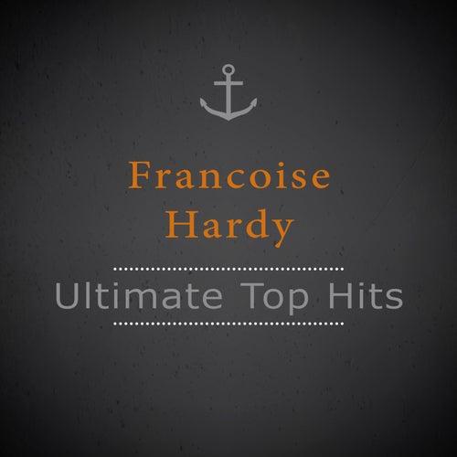 Ultimate Top Hits de Francoise Hardy