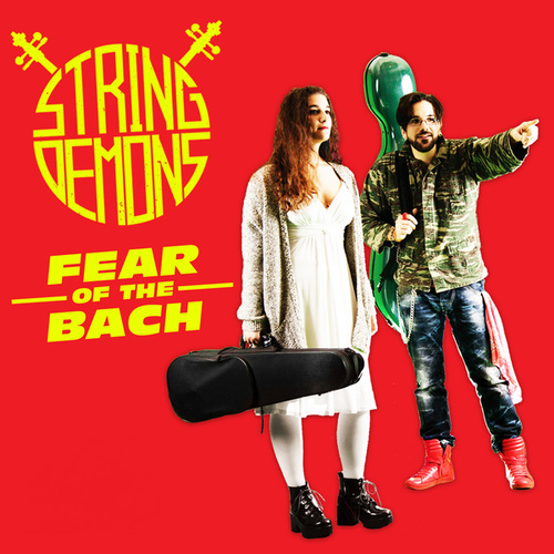 Fear of the Bach by String Demons