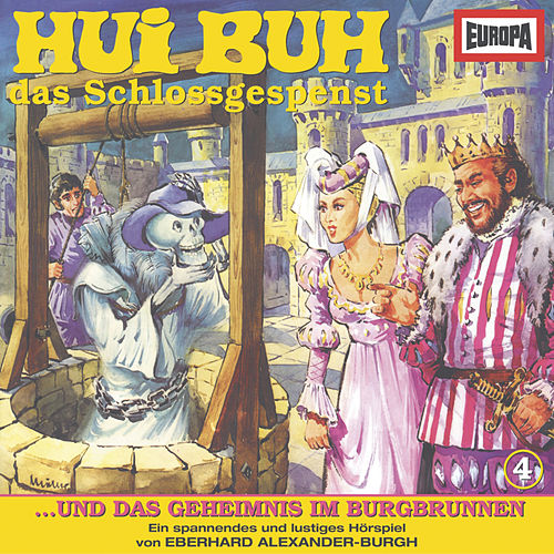04/und das Geheimnis im Burgbrunnen by das Schlossgespenst Hui Buh