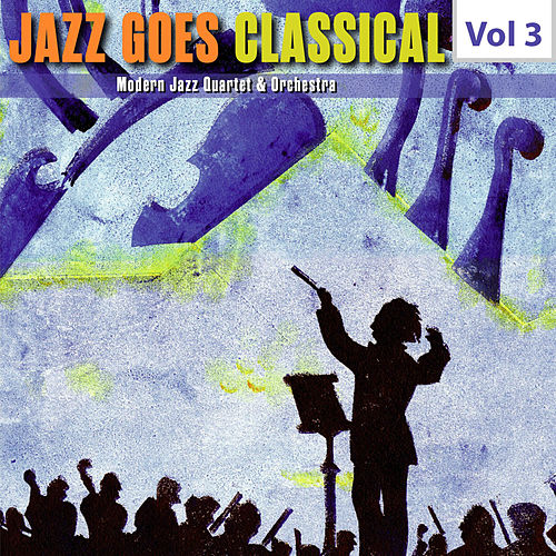 Jazz Goes Classical, Vol. 3 de Various Artists