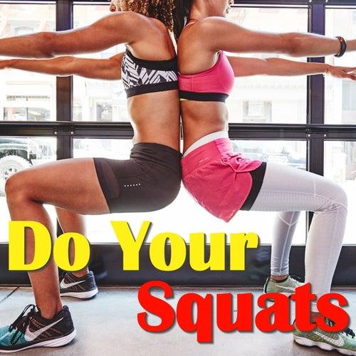 Do Your Squats de Various Artists