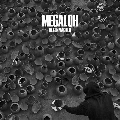 Regenmacher by Megaloh