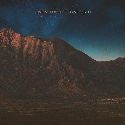 First Light by Dustin Tebbutt