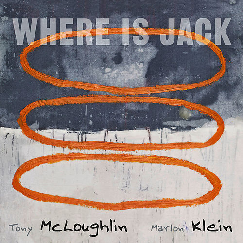 Where Is Jack by Tony McLoughlin