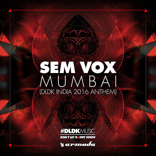 Mumbai (DLDK India 2016 Anthem) von Sem Vox