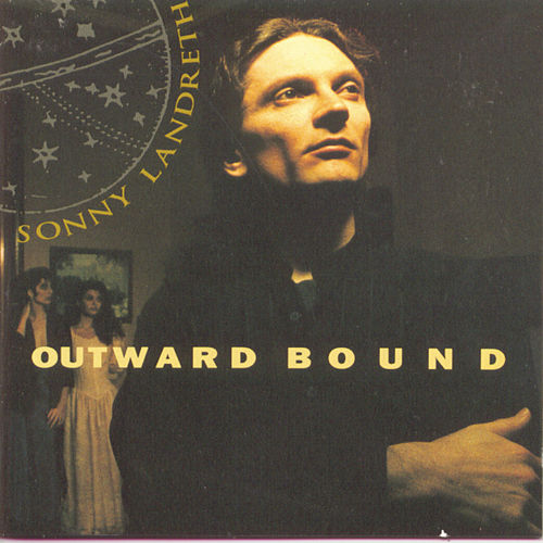 Outward Bound by Sonny Landreth