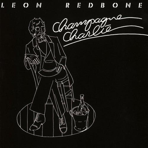 Champagne Charlie by Leon Redbone