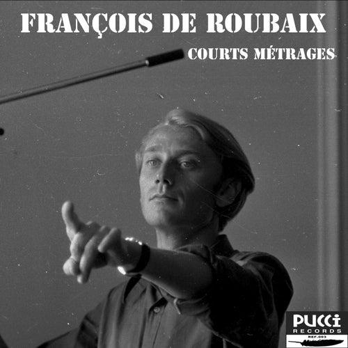 Courts métrages (Music for Short Movies) de François de Roubaix