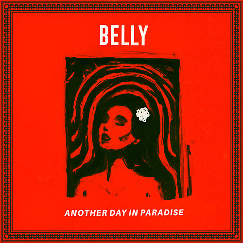 Another Day In Paradise by Belly