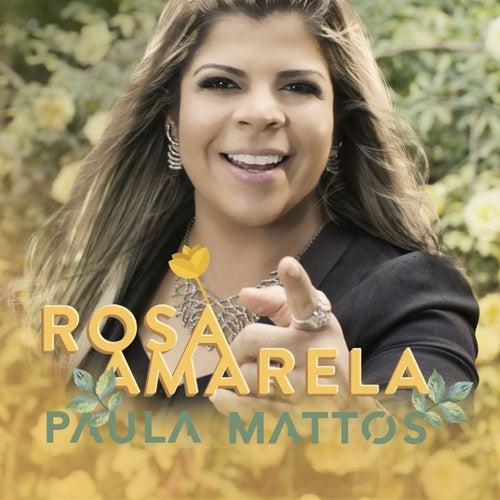 Rosa Amarela de Paula Mattos