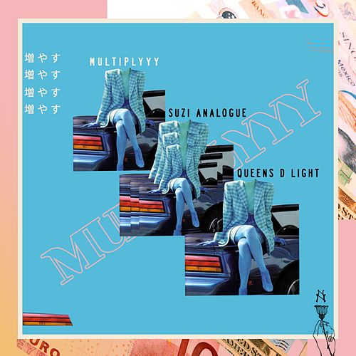 Multiplyyy - Single by Suzi Analogue