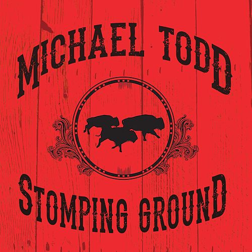 Stomping Ground di Michael Todd