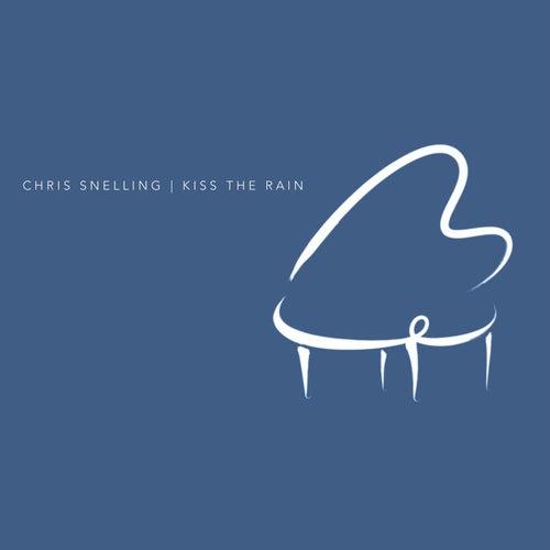 Kiss the Rain de Chris Snelling