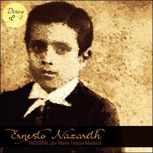 Ernesto Nazareth Integral 02 by Maria Teresa Madeira