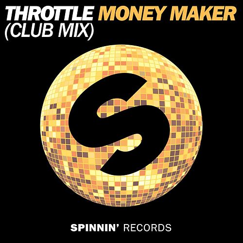 Money Maker (Club Mix) von Throttle