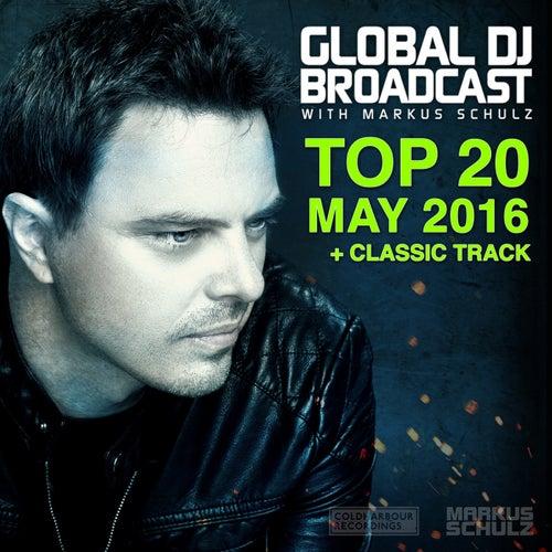 Global DJ Broadcast - Top 20 May 2016 de Various Artists