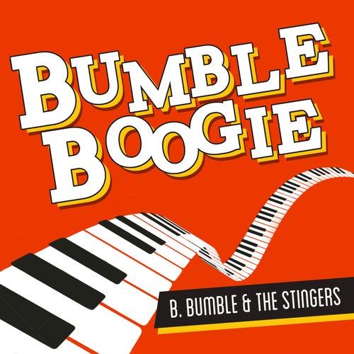 Bumble Boogie von B. Bumble & The Stingers
