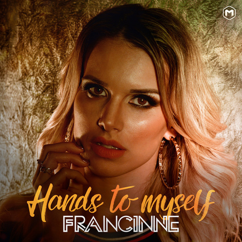 Hands to Myself von Francinne